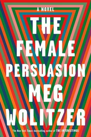 The Female Persuasion book cover