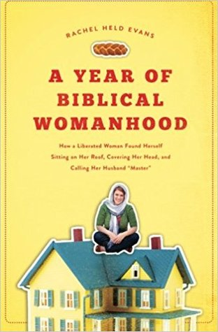 A Year of Biblical Womanhood book cover