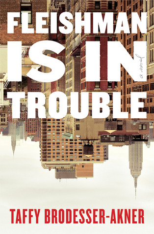 Fleishman is in trouble book cover
