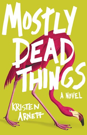 mostly dead things book cover