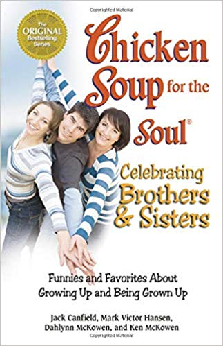 Chicken Soup for the Soul brothers and sisters edition