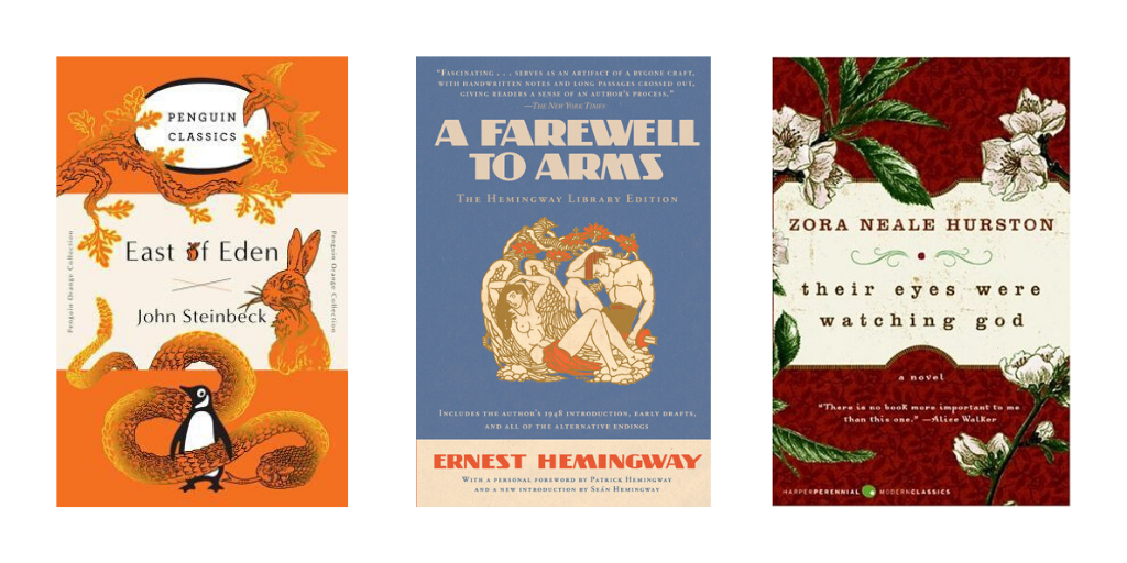 book covers for East of Eden, A Farewell to Arms, and Their Eyes Were Watching God