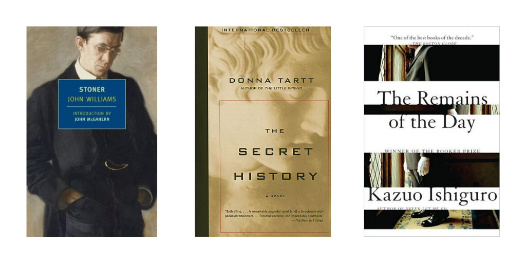 Book covers for Stoner, The Secret History, and The Remains of the Day