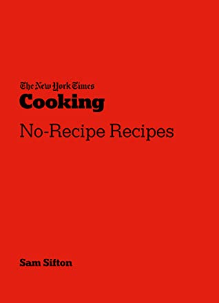 The New York Times no-recipe recipes book cover